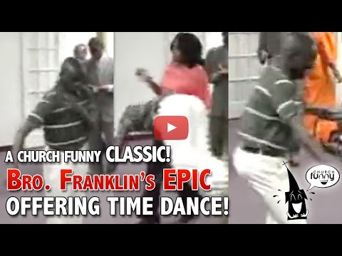 Bro. Franklin's EPIC Offering Dance!